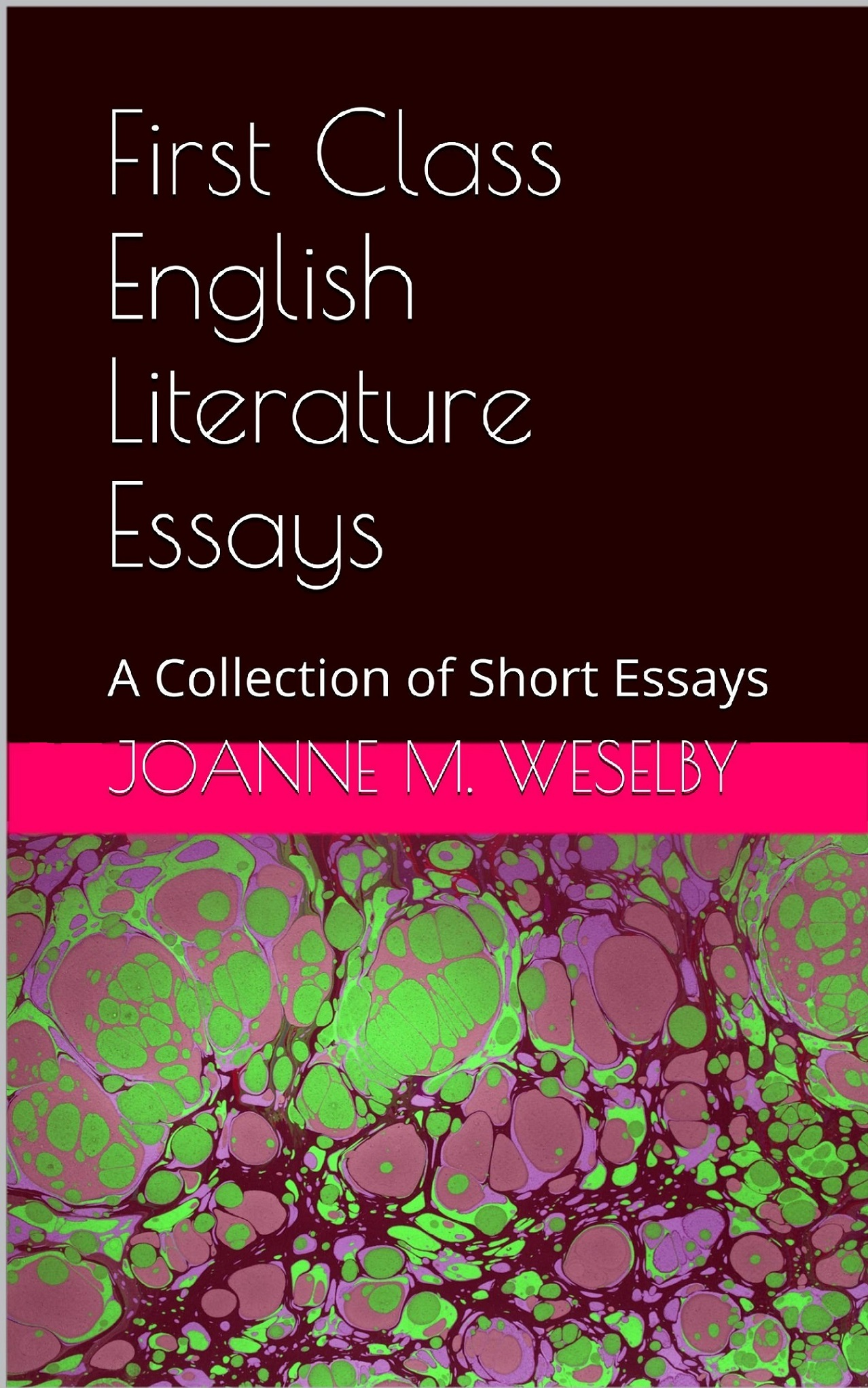 first class english literature essays  jm weselby  magpie  click here to buy the book